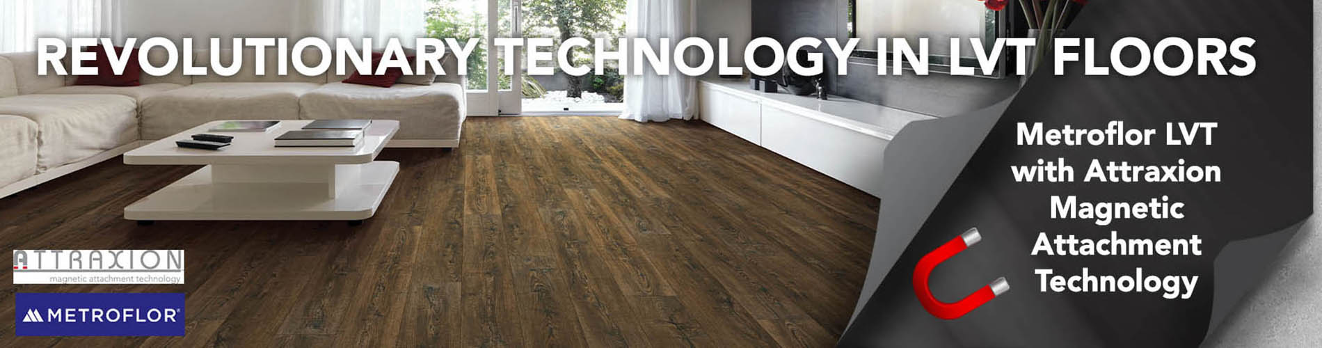 Save on Metroflor revolutionary luxury vinyl tile floors with attraxion magnetic attachment technology.
